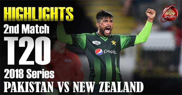 New Zealand vs Pakistan T20 Highlights 2018